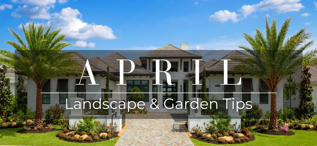 april landscape and garden tips