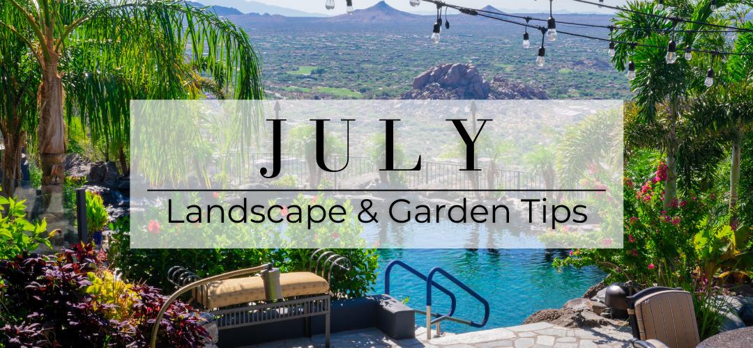 July landscape and garden tips header